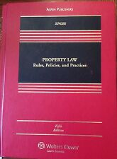 Property Law: Rules, Policies, and Practices, Fifth Edition by Joseph William...
