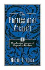 THE PROFESSIONAL VOCALIST - NEW PAPERBACK BOOK