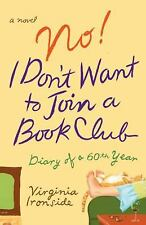 No! I Don't Want to Join a Book Club: Diary of a Sixtieth Year, Ironside, Virgin