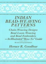 NEW Indian Bead-Weaving Patterns: Chain-Weaving Designs Bead Loom Weaving and Be