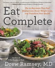 Eat Complete by Drew Ramsey (2016, Hardcover)