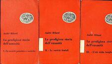 André Ribard = LA PRODIGIOSA STORIA DELL'UMANITÀ 3 VOLL.