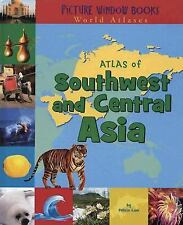 Atlas of Southwest and Central Asia (Picture Window Books World Atlases)