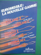 11/1984 PUB EUROMISSILE ROLAND 3 HOT 2 MILAN 2 MISSILE MBB ORIGINAL FRENCH AD