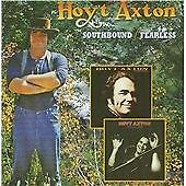 Hoyt Axton-Southbound/fearless CD NEW