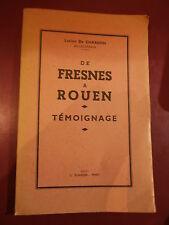 De Chardon De Fresnes à Rouen 2è guerre mondiale Gestapo Résistance Nazisme