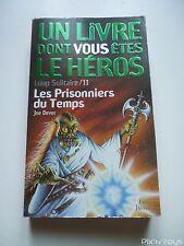 Livre LDVELH Loup Solitaire N°539 Les Prisonniers du Temps [ Version Française ]