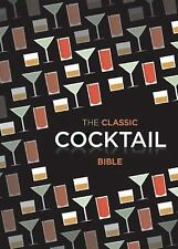 Classic Cocktail Bible by Spruce