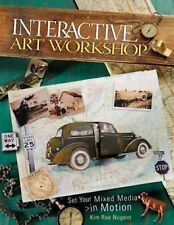 Interactive Art Workshop: Set Your Mixed Media in Motion-ExLibrary