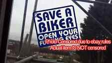Save a Biker Open Your Fu***ng Eyes Sticker decal, funny, Rude, car, van, bike,B
