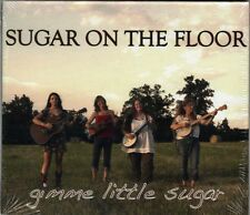 gimme little sugar ~ Sugar on the Floor ~ Bluegrass ~ Country ~ CD Album ~ New
