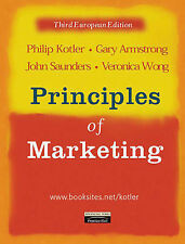 Principles of Marketing: European Edition by Kotler, Armstrong Wong and Saunders
