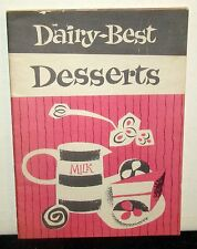 Dairy-Best Desserts Vintage Cookbook California Dairy Industry Advisory Bd 1956