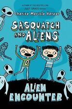 Sasquatch and Aliens: Alien Encounter 1 by Charise Mericle Harper (2014,...