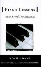 Piano Lessons: Music, Love, & True Adventures