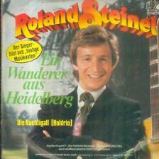 """7"""" Roland Steinel/Ein Wanderer Aus Heidelberg"""