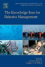 Developments in Aquaculture and Fisheries Science: The Knowledge Base for...