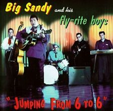 Jumping From 6 To 6 -- Big Sandy & His Fly-Rite Boys -- New Country Music CD