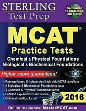 Sterling Test Prep MCAT Practice Tests : Chemical and Physical + Biological...