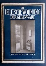 GERMAN HOME TODAY 1930 Modernism Gropius Breuer Behrens Interior Design BAUHAUS