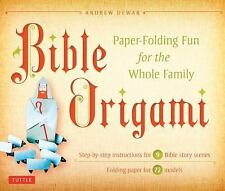 Bible Origami : Paper-Folding Fun for the Whole Family by Andrew Dewar (2012,...