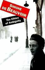 The Ethics Of Ambiguity by de Beauvoir, Simone
