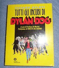 Oscar Mondadori Tutti Gli Incubi Di DYLAN DOG Bonelli Volume 500 Pagine
