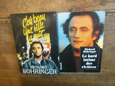 Lot de 2 livres de Richard Bohringer C'est beau une ville la nuit Le bord intime