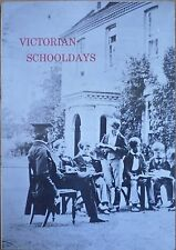 Victorian Schooldays From The Records Of  Twyford School Winchester