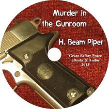 Murder in the Gunroom, H. Beam Piper Mystery Suspense Audiobook on 1 MP3 CD