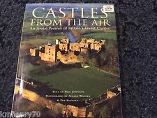 Castles From The Air - An Aerial Portrait of Britain's Finest Castles HC DJ 1st