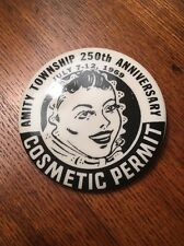 VINTAGE AMITY TOWNSHIP 250TH ANNIVERSARY PIN BACK COSMETIC PERMIT JULY 7-12 1969