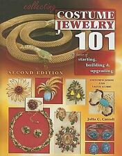Collecting Costume Jewelry 101: The Basics of Starting, Building & Upg-ExLibrary
