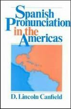 Spanish Pronunciation in the Americas-ExLibrary