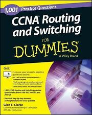 1,001 CCNA Routing and Switching Practice Questions For Dummies + Free Online P