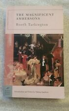 Barnes and Noble Classics Series: The Magnificent Ambersons by Booth Tarkington