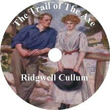 The Trail of the Axe, Ridgwell Cullum Western Audiobook Fiction English 1 MP3 CD