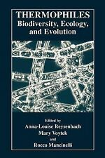 Thermophiles : Biodiversity, Ecology, and Evolution by Anna-Loiuse Reysenbach...