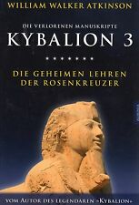 Kybalion 3-la enseñanzas secretas de los rosacruces-William Walker Atkinson libro