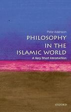 Very Short Introductions: Philosophy in the Islamic World: a Very Short...