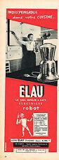 PUBLICITE ADVERTISING 045  1956  ELAU   moulin a café éléctrique ROBOT