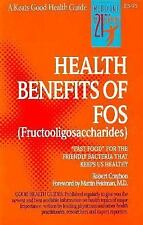 Health Benefits of Fos (Fructooligosaccharides) WT17249
