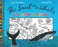 THE SNAIL AND THE WHALE COLOURING BOOK by JULIA DONALDSON & AXEL SCHEFFLER