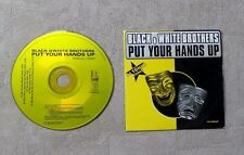 "CD AUDIO MUSIQUE / BLACK & WHITE BROTHERS ""PUT YOUR HANDS UP"" CDS 5T 1998"