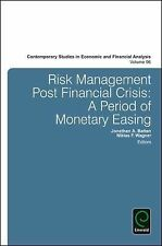 Risk Management Post Financial Crisis: A Period of Monetary Easing (Contemporary