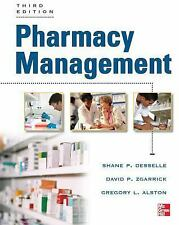 Pharmacy Management by David Zgarrick, Greg Alston and Shane Desselle (2012, Pa…