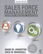 Sales Force Management : Leadership, Innovation, Technology by Greg W....