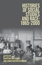 Histories of Social Studies and Race: 1865-2000 (2090, Paperback)
