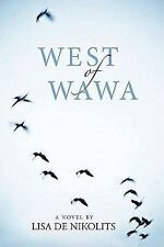 West of Wawa (Inanna Poetry & Fiction)