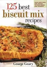 125 Best Biscuit Mix Recipes: From Appetizers to Desserts-ExLibrary